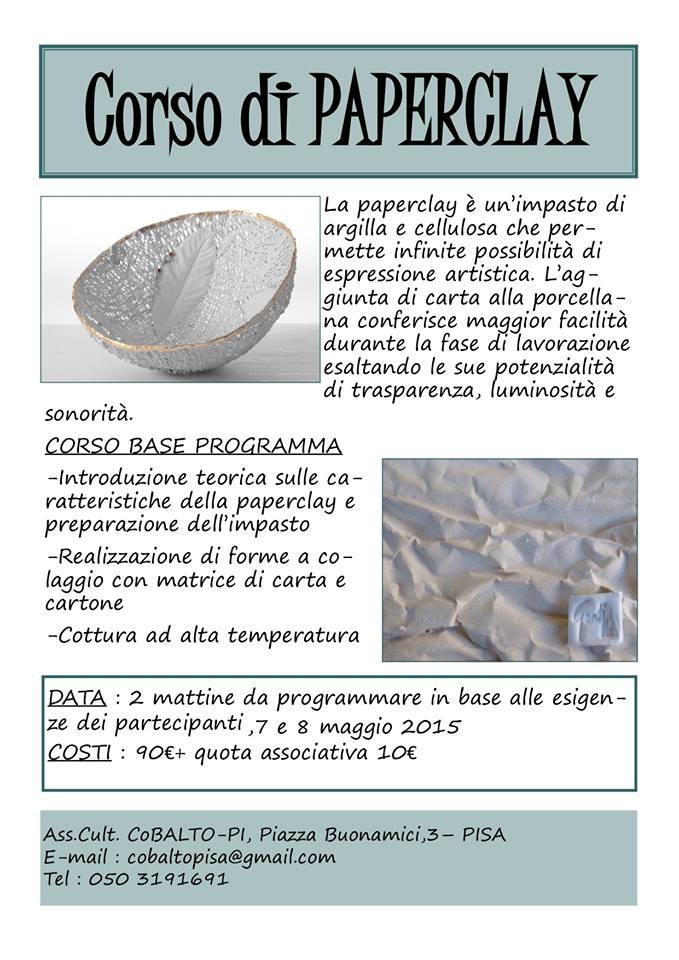 Corso Paper Clay Pisa 7,8 maggio 2015